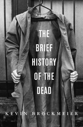 Brief History of the Dead by Kevin Brockmeier
